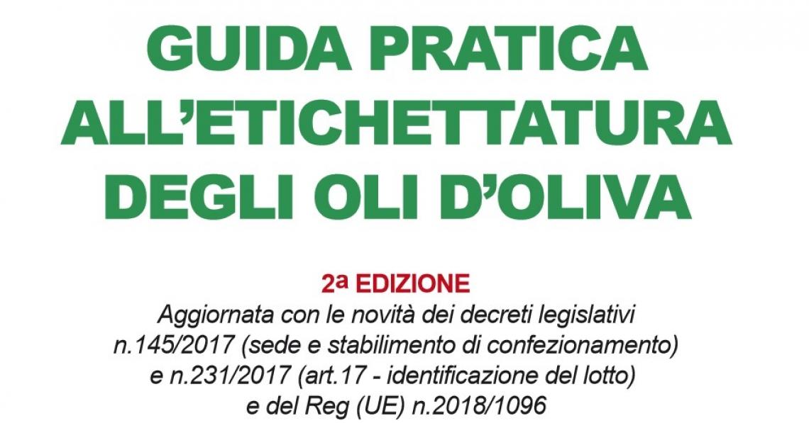 Ecco la Guida ufficiale all'etichettatura degli oli d'oliva