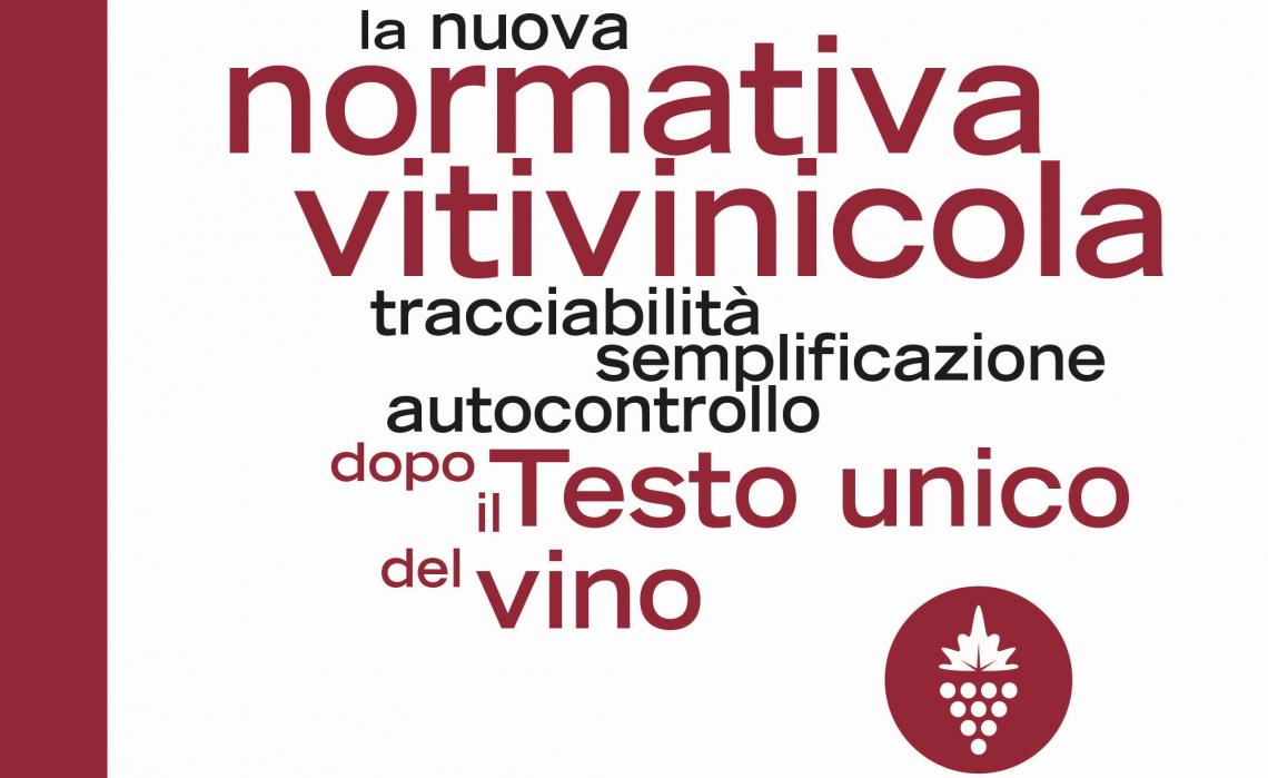 """Oiv prix, un premio internazionale per """"La nuova normativa vitivinicola"""""""